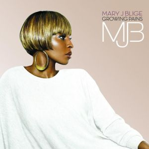 Mary J. Blige Growing Pains, 2007