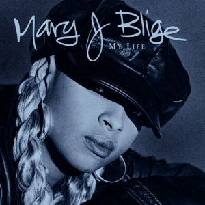 Mary J. Blige My Life, 1994