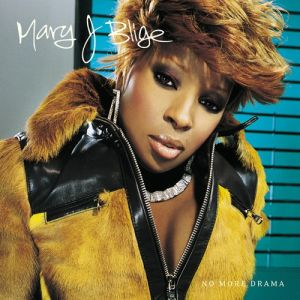 Mary J. Blige No More Drama, 2001
