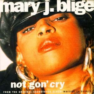 Not Gon' Cry - album