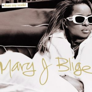 Mary J. Blige Share My World, 1997