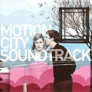 Motion City Soundtrack Even if It Kills Me, 2007
