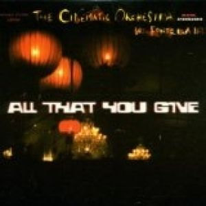 All That You Give Album