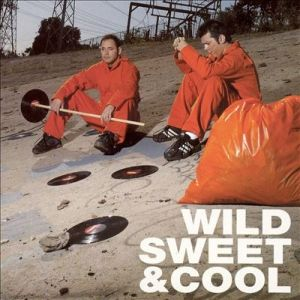 Wild, Sweet and Cool - album