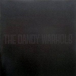The Black Album / Come On Feel the Dandy Warhols Album