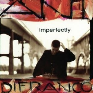 Ani DiFranco Imperfectly, 1992