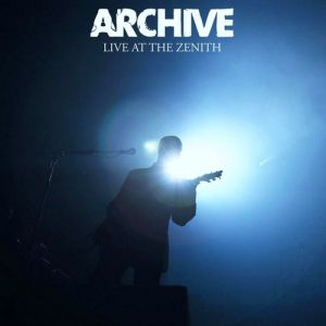 Archive Live at the Zenith, 2007
