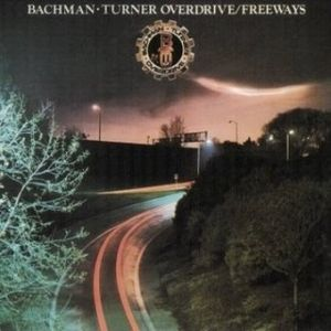 Bachman-Turner Overdrive Freeways, 1977