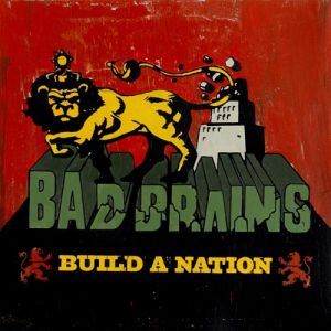 Bad Brains Build a Nation, 2007