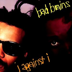 Bad Brains I Against I, 1986