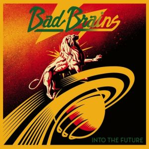 Bad Brains Into the Future, 2012