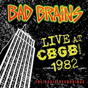 Bad Brains Live at CBGB 1982, 2006