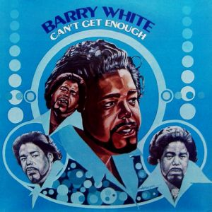 Barry White Can't Get Enough, 1974