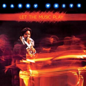 Barry White Let the Music Play, 1976