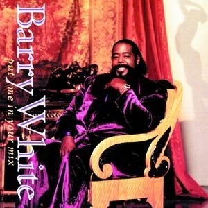 Barry White Put Me in Your Mix, 1991
