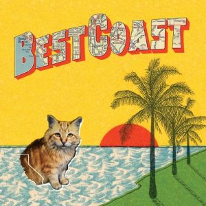 Best Coast Crazy for You, 2010