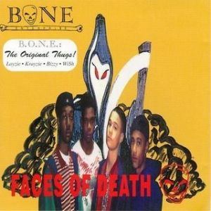 Bone Thugs-N-Harmony Faces of Death, 1993