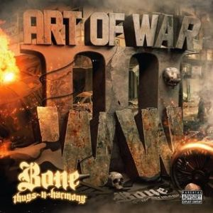 Bone Thugs-N-Harmony The Art of War: World War III, 2013