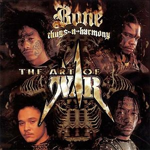 Bone Thugs-N-Harmony The Art of War, 1997