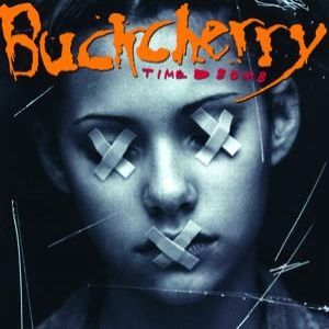Buckcherry Time Bomb, 2001