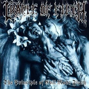 Cradle of Filth The Principle of Evil Made Flesh, 1994