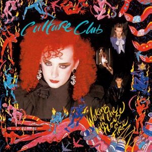 Culture Club Waking Up with the House on Fire, 1984