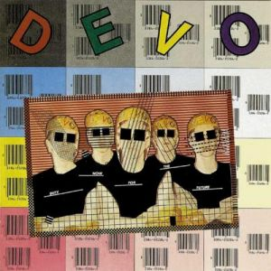 Devo Duty Now for the Future, 1979