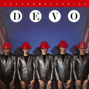 Devo Freedom of Choice, 1980