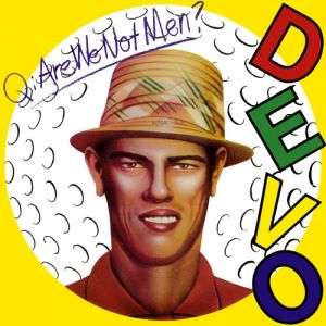 Q: Are We Not Men? A: We Are Devo! - album