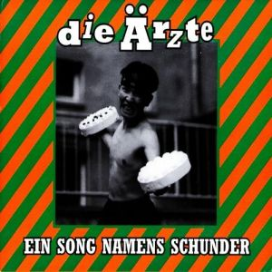 Ein Song namens Schunder Album