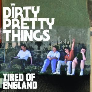 Tired of England Album