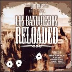 Los Bandoleros: Reloaded Album