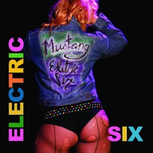 Electric Six Mustang, 2013