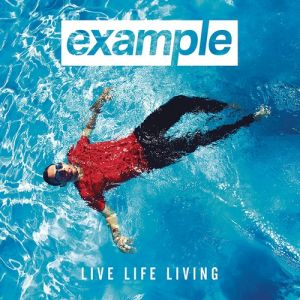 Example Live Life Living, 2014
