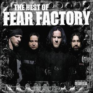 The Best of Fear Factory Album