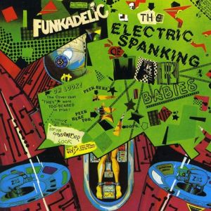 Funkadelic The Electric Spanking of War Babies, 1981