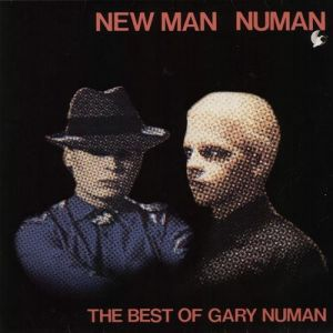 New Man Numan: The Best Of Gary Numan Album