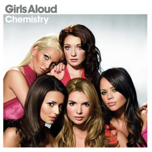 Girls Aloud Chemistry, 2005