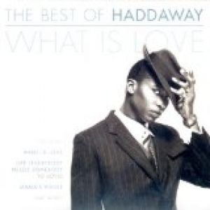 Best of Haddaway: What Is Love - album