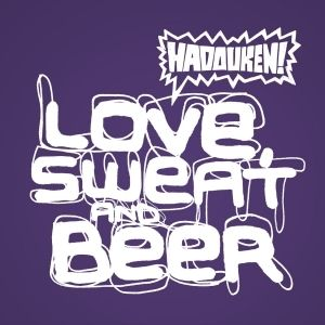 Love, Sweat and Beer Album