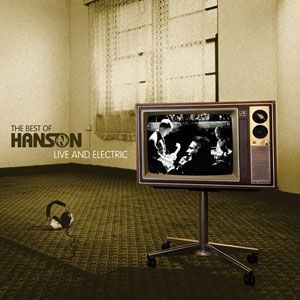 The Best of Hanson: Live & Electric Album