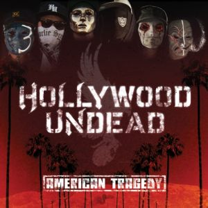 Hollywood Undead American Tragedy, 2011