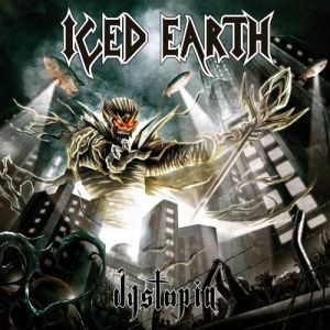 Iced Earth Dystopia, 2011