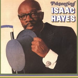 Presenting Isaac Hayes - album