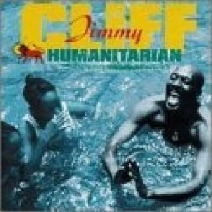 Jimmy Cliff Humanitarian, 1999