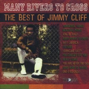 Many Rivers to Cross – The Best of Jimmy Cliff - album