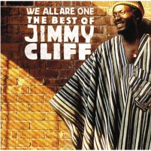 We All Are One – The Best of Jimmy Cliff - album