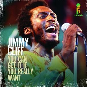 Jimmy Cliff You Can Get It If You Really Want, 2010