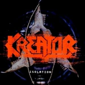 Diskografie Kreator - Album Isolation