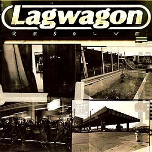 Lagwagon Resolve, 2005